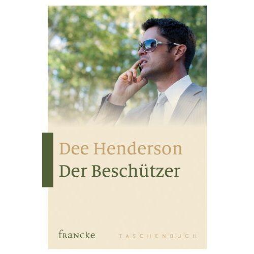 Dee Henderson - Der Beschützer - Preis vom 04.05.2021 04:55:49 h