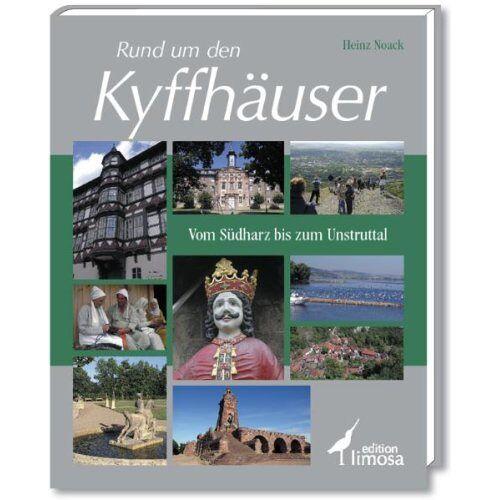 Heinz Noack - Rund um den Kyffhäuser: Vom Südharz bis zum Unstruttal - Preis vom 19.10.2020 04:51:53 h
