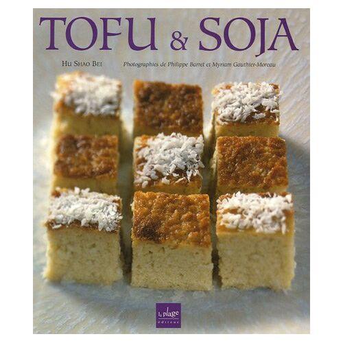 Hu Shao Bei - Tofu et Soja - Preis vom 08.03.2021 05:59:36 h