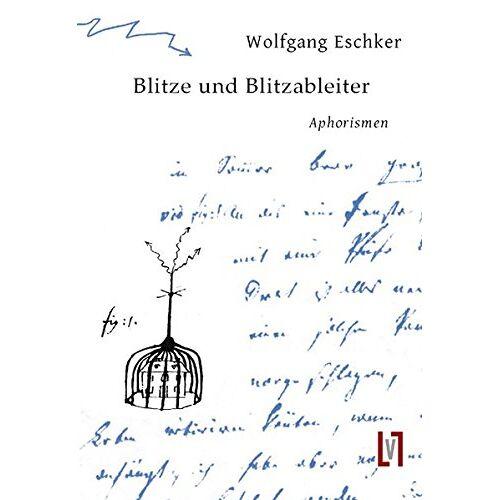 Wolfgang Eschker - Blitze und Blitzableiter - Preis vom 20.10.2020 04:55:35 h