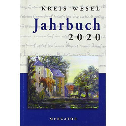 Kreis Wesel - Jahrbuch Kreis Wesel 2020 - Preis vom 28.02.2021 06:03:40 h