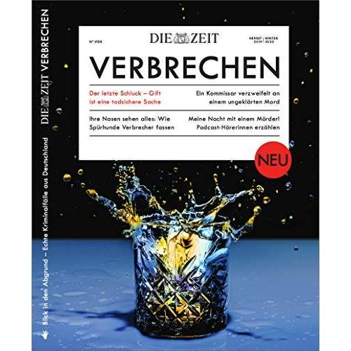 ZEIT Verbrechen - ZEIT Verbrechen 4/2019 Der letzte Schluck - Preis vom 16.05.2021 04:43:40 h