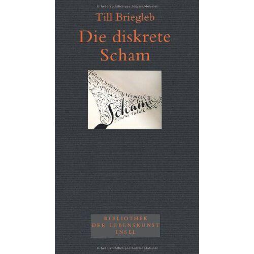 Till Briegleb - Die diskrete Scham - Preis vom 14.04.2021 04:53:30 h