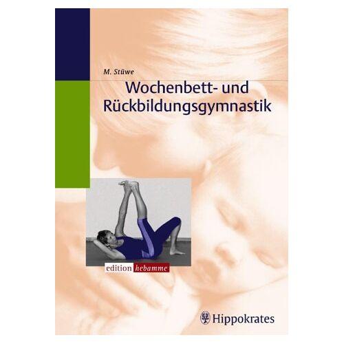 Marion Stüwe - Wochenbett- und Rückbildungsgymnastik - Preis vom 06.04.2021 04:49:59 h