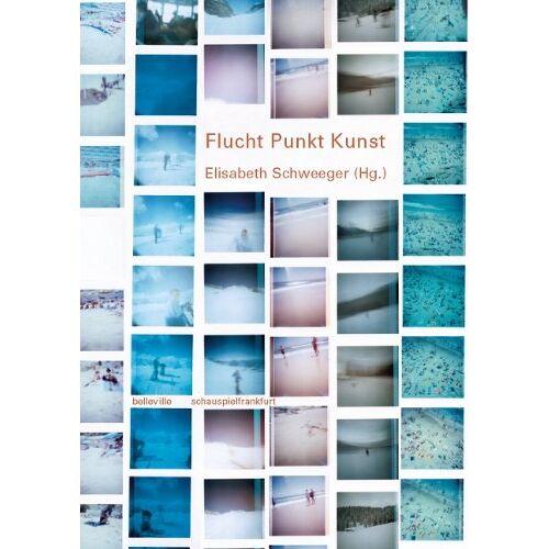 Elisabeth Schweeger - Flucht Punkt Kunst - Preis vom 10.05.2021 04:48:42 h