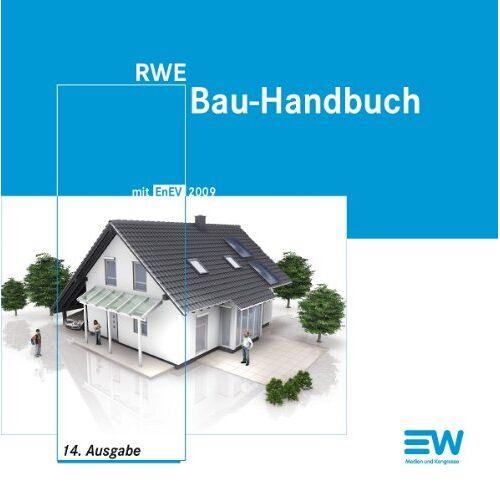 Bernd Dietrich - RWE Bau-Handbuch: RWE Bau-Handbuch mit EnEV 2009 - Preis vom 05.08.2020 04:52:49 h