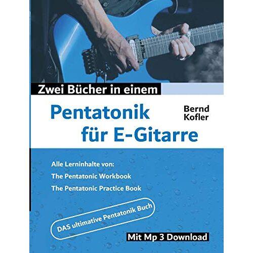 Bernd Kofler - Pentatonik für E-Gitarre (Perfect Guitar) - Preis vom 21.10.2020 04:49:09 h