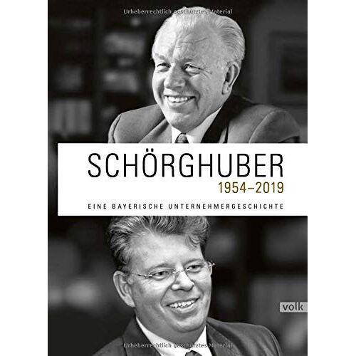 - Schörghuber 1954-2019: Eine bayerische Unternehmergeschichte - Preis vom 13.04.2021 04:49:48 h
