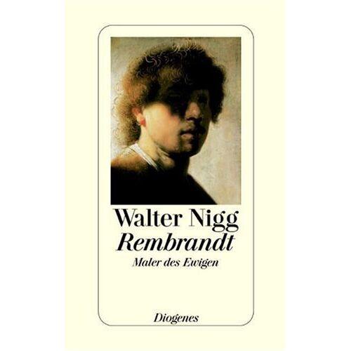 Walter Nigg - Rembrandt: Maler des Ewigen - Preis vom 18.06.2019 04:46:30 h