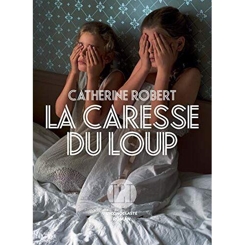 - La Caresse du loup - Preis vom 12.05.2021 04:50:50 h