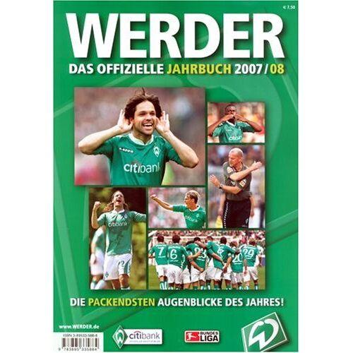 SV Werder Bremen - Werder - das offizielle Jahrbuch 2007/08 - Preis vom 13.04.2021 04:49:48 h