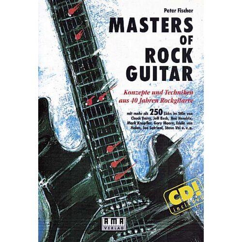 Peter Fischer - Masters of Rock Guitar. Incl. CD: Konzepte und Techniken aus 40 Jahren Rockgitarre - Preis vom 25.02.2021 06:08:03 h