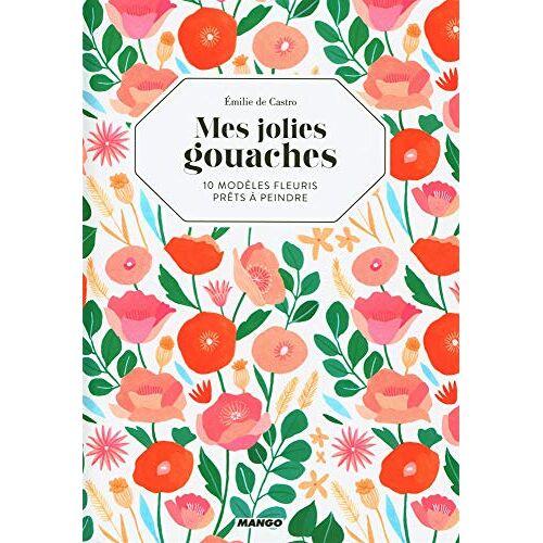 - Mes jolies gouaches - Preis vom 16.05.2021 04:43:40 h