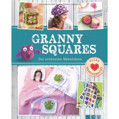 - Granny Squares: Die schönsten Häkelideen - Preis vom 06.09.2020 04:54:28 h