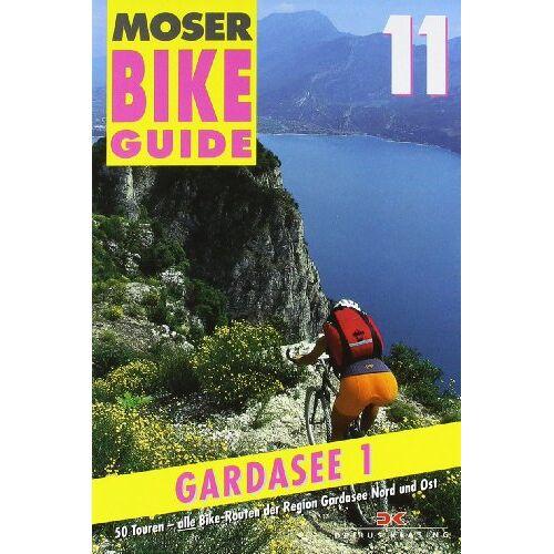 Elmar Moser - Bike Guide 11/Gardasee 1: 50 Touren - Region Gardasee Nord und Ost: 50 Touren - alle Bike-Routen der Region Gardasee Nord und Ost: BD 11 - Preis vom 04.09.2020 04:54:27 h