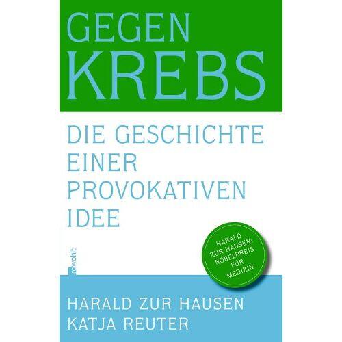 Katja Reuter - Gegen Krebs: Die Geschichte einer provokativen Idee - Preis vom 11.05.2021 04:49:30 h
