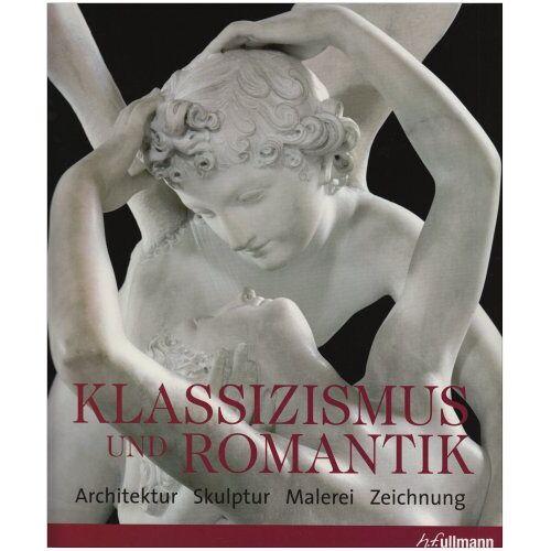 Rolf Toman - Klassizismus und Romantik - Preis vom 14.05.2021 04:51:20 h