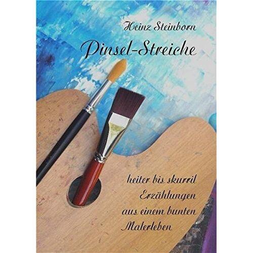 Heinz Steinborn - Pinsel-Streiche - Preis vom 03.09.2020 04:54:11 h