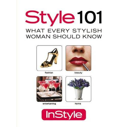 Editors of InStyle Magazine - In Style: Style 101 - Preis vom 11.05.2021 04:49:30 h