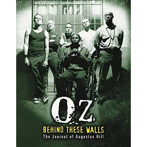 Augustus Hill - OZ: Behind These Walls: The Journal of Augustus Hill - Preis vom 28.02.2021 06:03:40 h