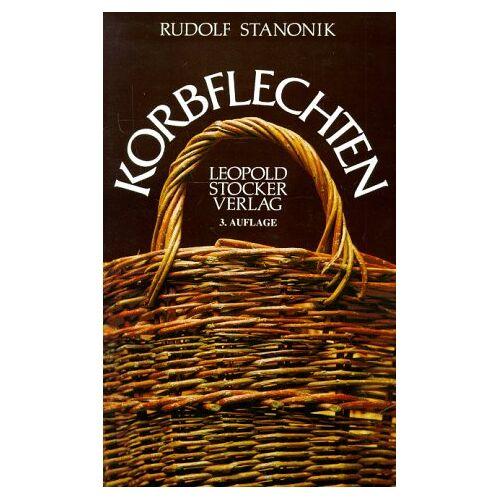 Rudolf Stanonik - Korbflechten - Preis vom 15.04.2021 04:51:42 h