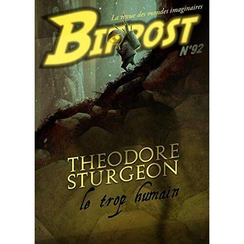 Theodore Sturgeon - Bifrost N92 - Dossier Theodore Sturgeon - Preis vom 22.09.2020 04:46:18 h