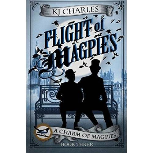 KJ Charles - Flight of Magpies (A Charm of Magpies, Band 3) - Preis vom 05.10.2020 04:48:24 h