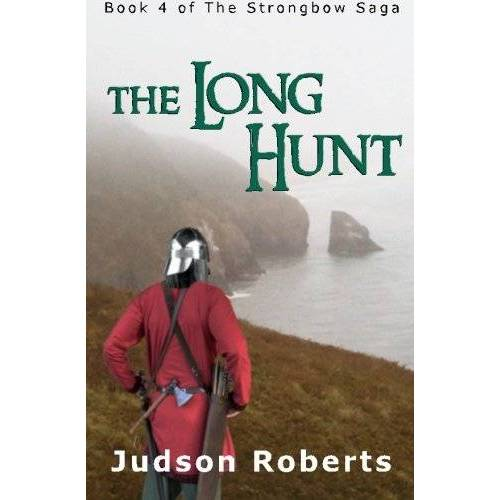 Judson Roberts - The Long Hunt: Book 4 of The Strongbow Saga - Preis vom 07.03.2021 06:00:26 h