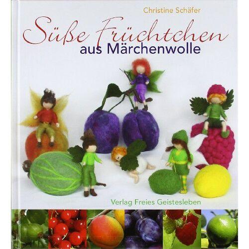 Christine Schäfer - Süße Früchtchen aus Märchenwolle - Preis vom 19.02.2020 05:56:11 h