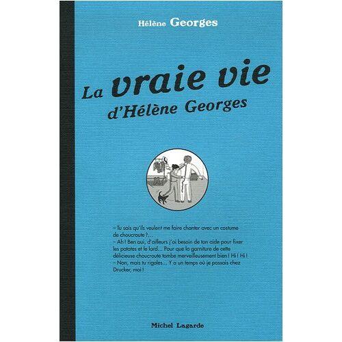 Hélène Georges - La vraie vie d'Hélène Georges - Preis vom 14.04.2021 04:53:30 h