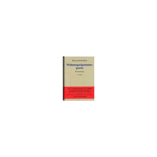 Eckhart Pick - Wohnungseigentumsgesetz: Gesetz über das Wohnungseigentum und das Dauerwohnrecht - Preis vom 11.05.2021 04:49:30 h