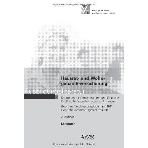 Hubert Holthausen - Lösungen Hausrat- und Wohngebäudeversicherung: Ausbildungsliteratur - Preis vom 03.09.2020 04:54:11 h