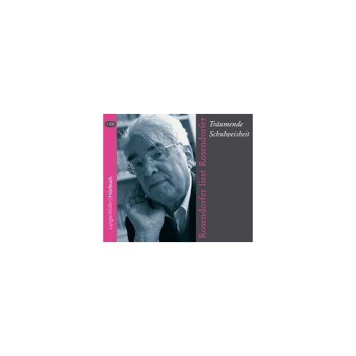 Herbert Rosendorfer - Träumende Schulweisheit. Rosendorfer liest Rosendorfer (CD) - Preis vom 20.10.2020 04:55:35 h