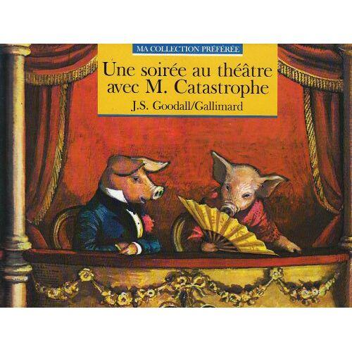 John Goodall - Soirée au théâtre avec (Goodall) - Preis vom 21.10.2020 04:49:09 h