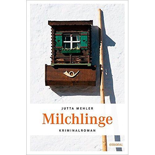 Jutta Mehler - Milchlinge - Preis vom 20.10.2020 04:55:35 h