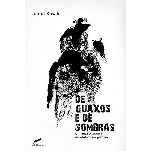 Joana Bosak - De Guaxos E De Sombras (Em Portuguese do Brasil) - Preis vom 05.09.2020 04:49:05 h