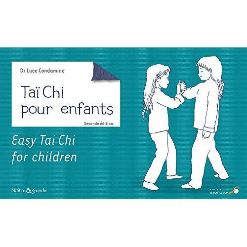 Luce Condamine - Taï Chi pour enfants - Preis vom 21.10.2020 04:49:09 h