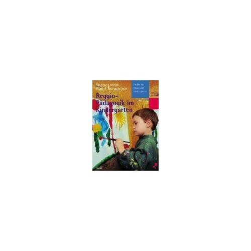 Wolfgang Ullrich - Reggio-Pädagogik im Kindergarten - Preis vom 07.04.2020 04:55:49 h