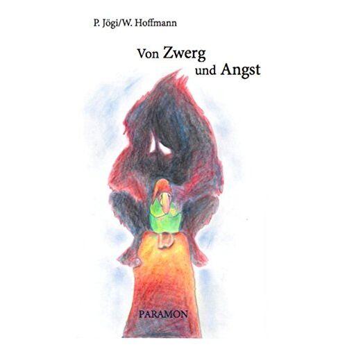 Priit Jögi - Zwerg und Angst (W. Hoffmann und P. Jögi) - Preis vom 07.05.2021 04:52:30 h