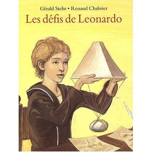 Gérald Stehr - Les défis de Leonardo - Preis vom 26.02.2021 06:01:53 h