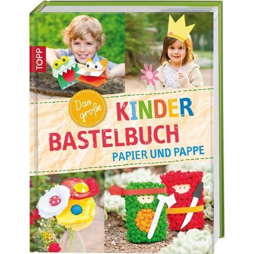 Alice Hörnecke - Das große Kinderbastelbuch - Papier und Pappe - Preis vom 24.02.2021 06:00:20 h