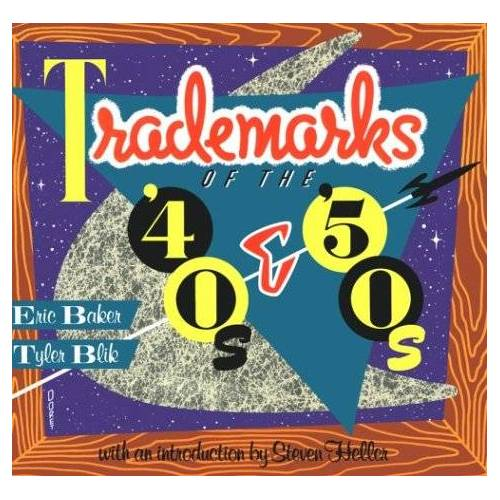 Eric Baker - Trademarks of the 40s and 50s - Preis vom 19.10.2020 04:51:53 h