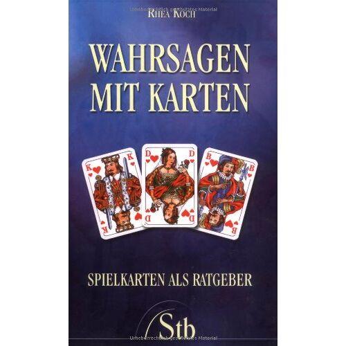 Rhea Koch - Wahrsagen mit Karten - Spielkarten als Ratgeber - Preis vom 05.09.2020 04:49:05 h