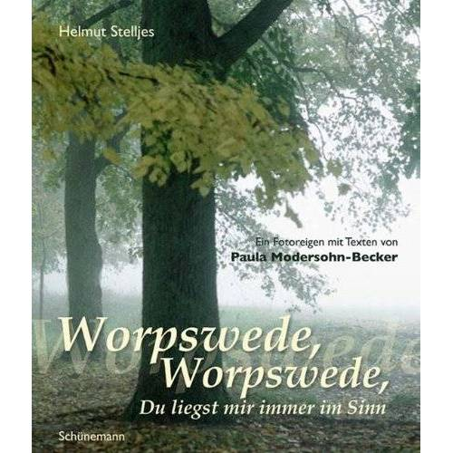 Helmut Stelljes - Worpswede, Worpswede, Du liegst mir im Sinn - Preis vom 25.01.2021 05:57:21 h