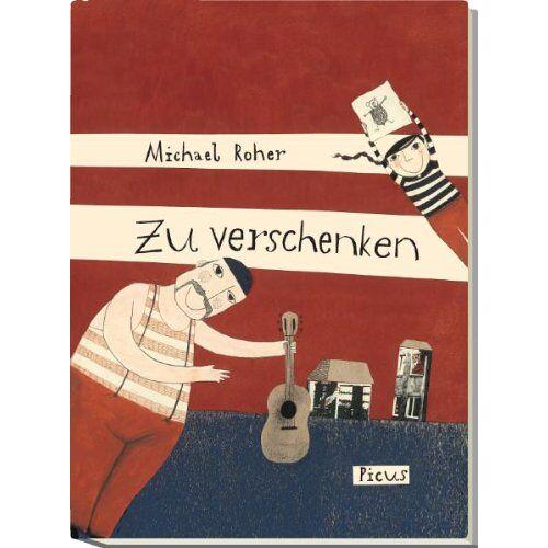 Michael Roher - Zu verschenken - Preis vom 18.04.2021 04:52:10 h