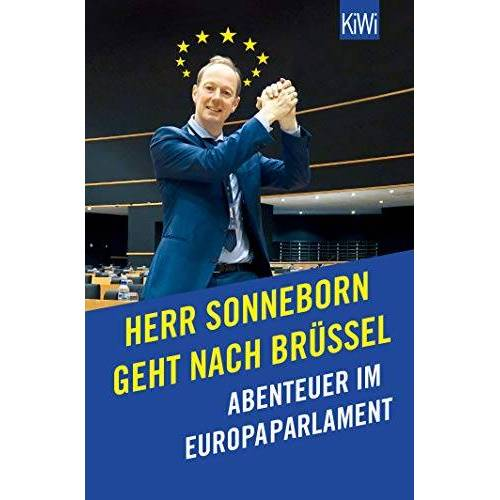 Martin Sonneborn - Herr Sonneborn geht nach Brüssel: Abenteuer im Europaparlament - Preis vom 15.04.2021 04:51:42 h
