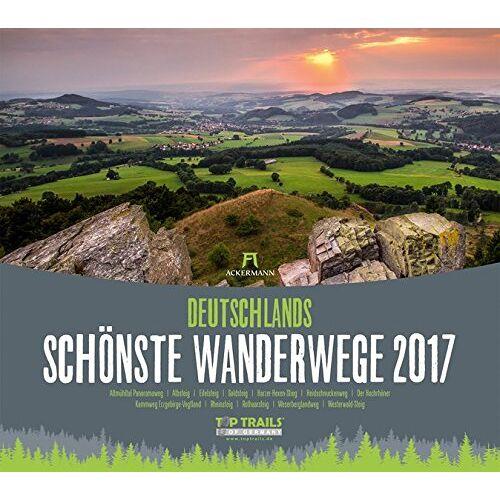 Ackermann Kunstverlag - Deutschlands schönste Wanderwege 2017 - Preis vom 09.04.2020 04:56:59 h
