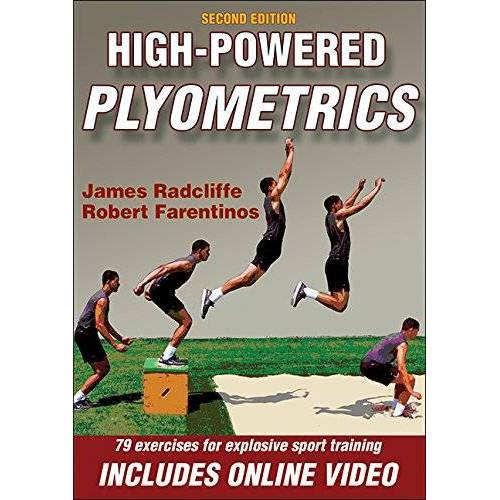 Radcliffe, James C. - High-Powered Plyometrics: 81excecises for explosive sport training - Preis vom 20.10.2020 04:55:35 h