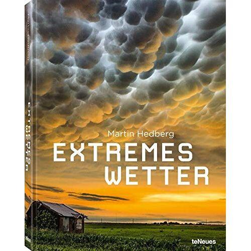 Martin Hedberg - Extremes Wetter, Wetterphänomene aus aller Welt in einem bildgewaltigen Band und auf dem neuesten Stand der Wissenschaft (Deutsch) - 22,3x28,7 cm, 192 Seiten - Preis vom 15.04.2021 04:51:42 h