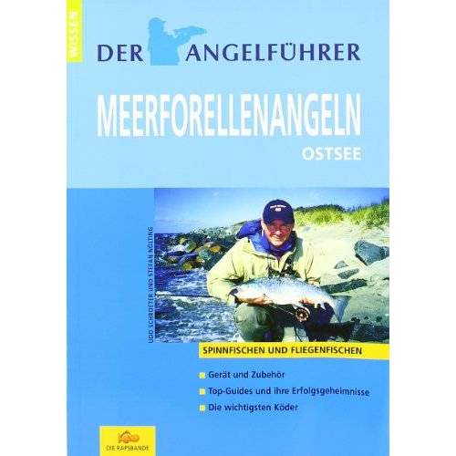 Udo Schroeter - Der Angelführer Meerforellenangeln. Ostsee (Spinnfischen und Fliegenfischen) - Preis vom 06.05.2021 04:54:26 h